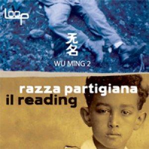 album Basta uno sparo – Razza Partigiana - Wu Ming 2