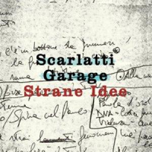 album Strane Idee - Scarlatti Garlage