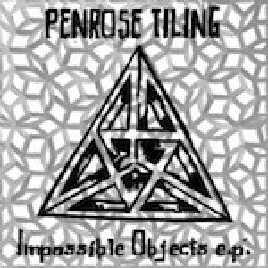 album Impossible Objects, ep - Penrose Tiling