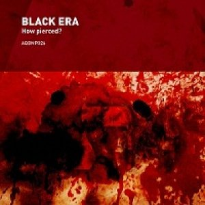 album How pierced? - Black Era