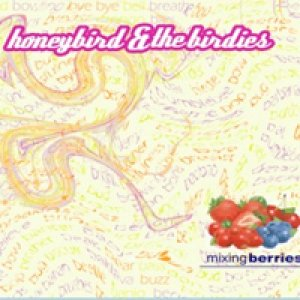 album Mixing berries - Honeybird & the birdies