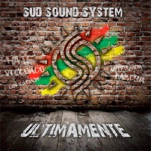 album Ultimamente - Sud Sound System (SSS)