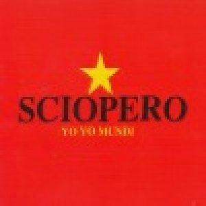 album Sciopero - Yo Yo Mundi