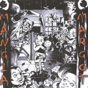 album MANGIA MARGOT - mangia margot