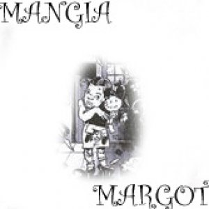 album MANGIA MARGOT II - mangia margot