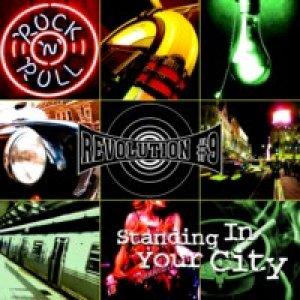 album Standing in your City - Revolution Number Nine
