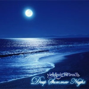 album Deep Summer Night - Yielding Branch