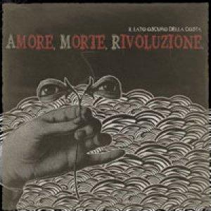 album Amore, morte, rivoluzione - Il Lato Oscuro della Costa