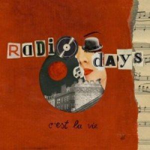 album C'est La Vie - Radio Days