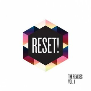 album The Remixes vol.1 - Reset!