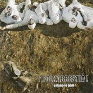 album Girano le pale - Folkabbestia