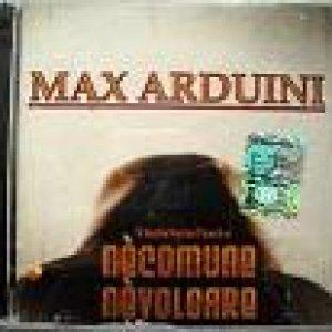 album Nè Comune Nè Volgare (2009) - Max Arduini
