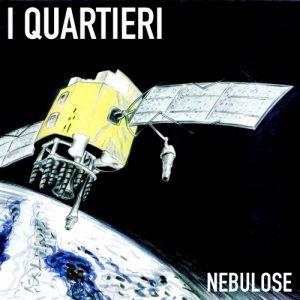 album Nebulose - I Quartieri