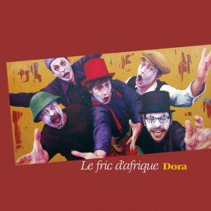 album Dora - le fric d'afrique