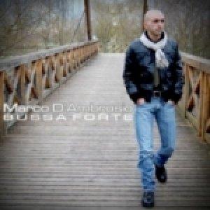 album Bussa forte - Single - Marco D'Ambrosio