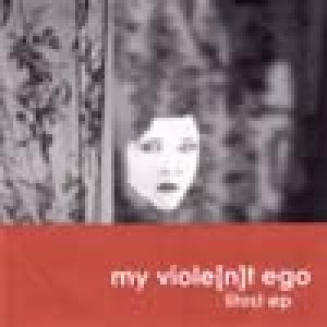 album Lìtost ep - My Violent Ego