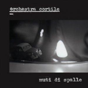 album Muti di spalle - Orchestra Cortile