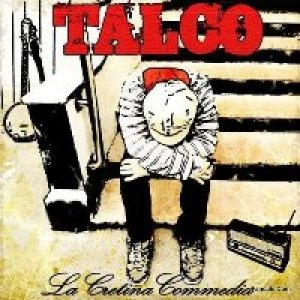 album La cretina commedia - Talco