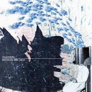 album Escravos Des Yeux - NOVONADA
