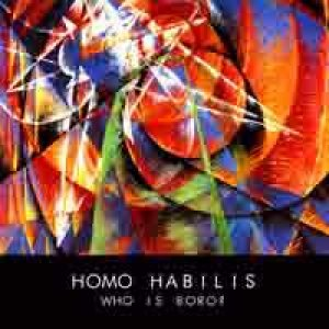 album Homo Habilis - Who is Boro?