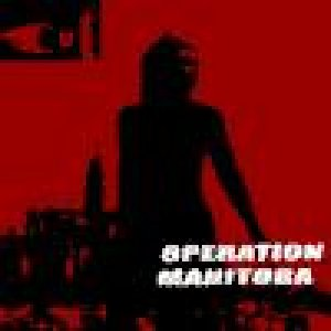 album Operation Manitoba - Cut