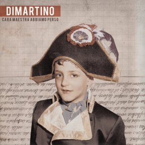 album Cara maestra abbiamo perso - Dimartino