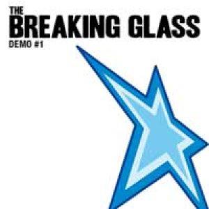 album Demo #1 - The Breaking Glass