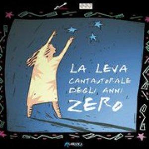 album La Leva Catautorale degli Anni Zero - Farabrutto