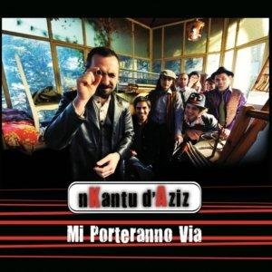 album Mi Porteranno Via - nKantu d'Aziz