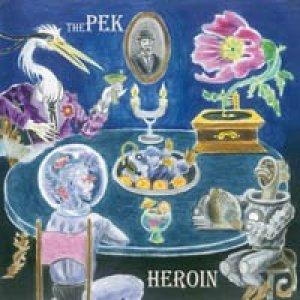 album Heroin - The PEK