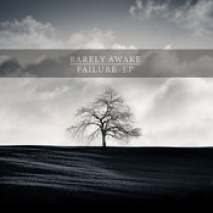 album Failure EP - Barely Awake