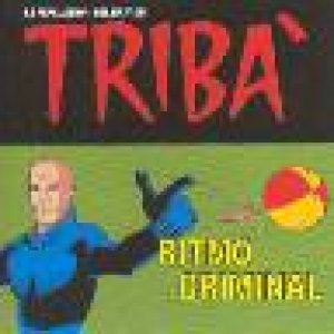 album Ritmo Criminal - Triba'