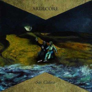 album San Cadoco - Ardecore