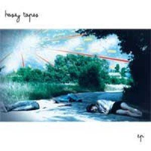 album Hazey tapes- Ep - hazey tapes