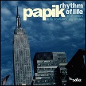 album Rhythm of life - papik