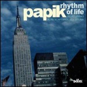 album Rhythm of life - papik