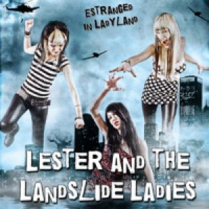 album Estranged in ladyland - Lester And The Landslide Ladies