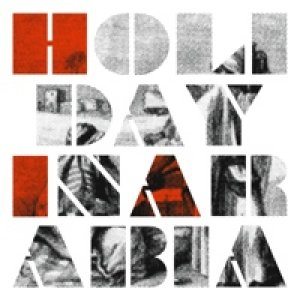 album Holiday In Arabia EP - Holiday In Arabia