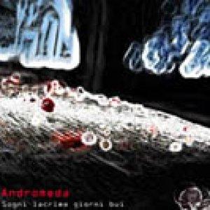 album Sogni lacrime giorni bui - Andromeda