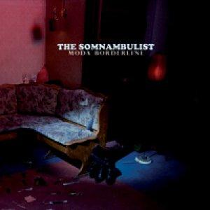album Moda Borderline - THE SOMNAMBULIST