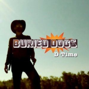 album D Time - Buried Dogs