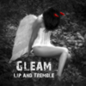 album Lip and Tremble - GLEAM