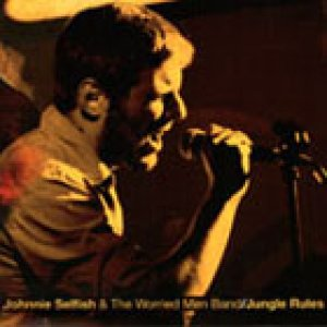 album Jungle Rules - Johnnie Selfish & the Worried Men