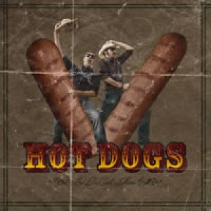 album Hot Dogs - So Long Cock's Name