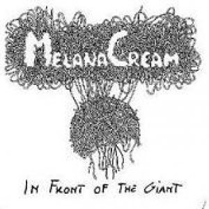 album In front of the Giant - Melana Cream