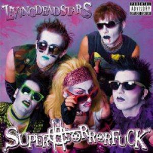 album Livingdeadstars - Superhorrorfuck