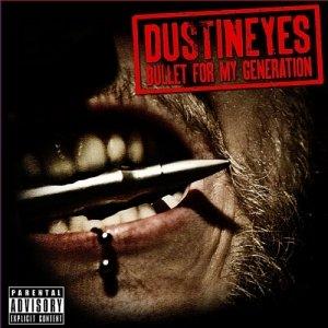 album Bullet for my generation - Dustineyes