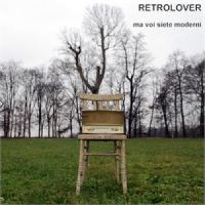 album Ma voi siete moderni - Retrolover
