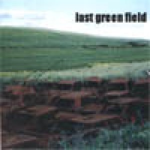 album demo omonimo - Last Green Field