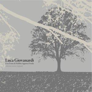 album Una Fossa Di Nebbia Appena Fonda - Luca Giovanardi
